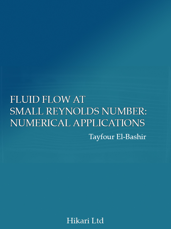 FLUID FLOW AT SMALL REYNOLDS NUMBER: NUMERICAL APPLICATIONS