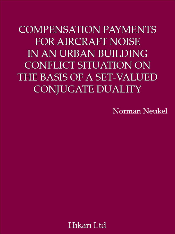 COMPENSATION PAYMENTS FOR AIRCRAFT NOISE IN AN URBAN BUILDING CONFLICT SITUATION ON THE BASIS OF A SET-VALUED CONJUGATE DUALITY